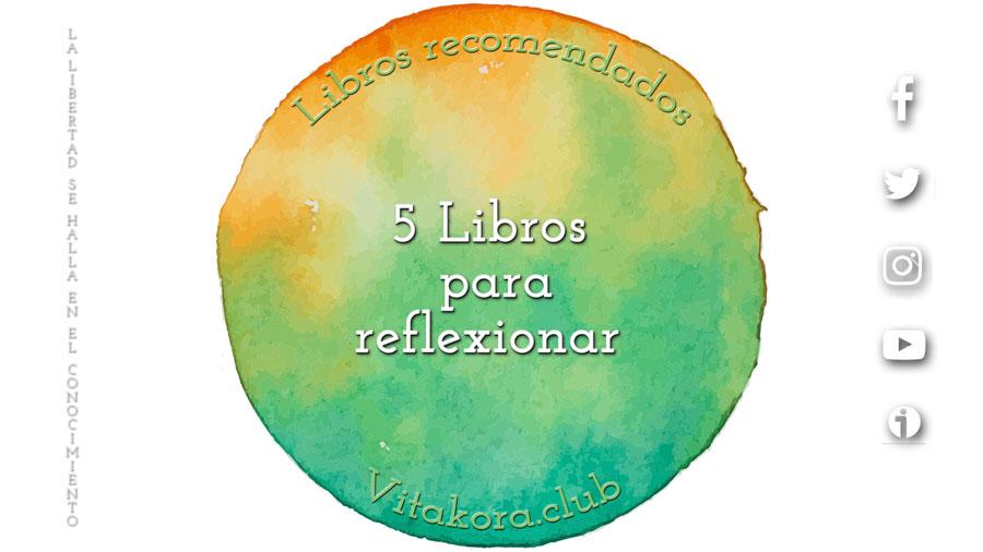 5 libros para reflexionar